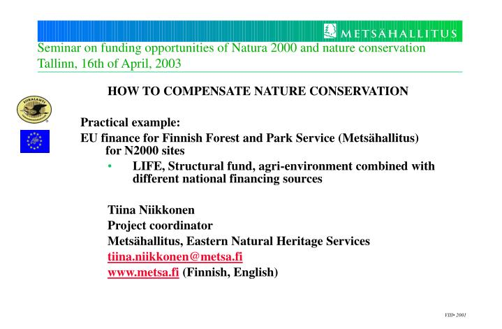 seminar on funding opportunities of natura 2000 and nature conservation tallinn 16th of april 2003 n.