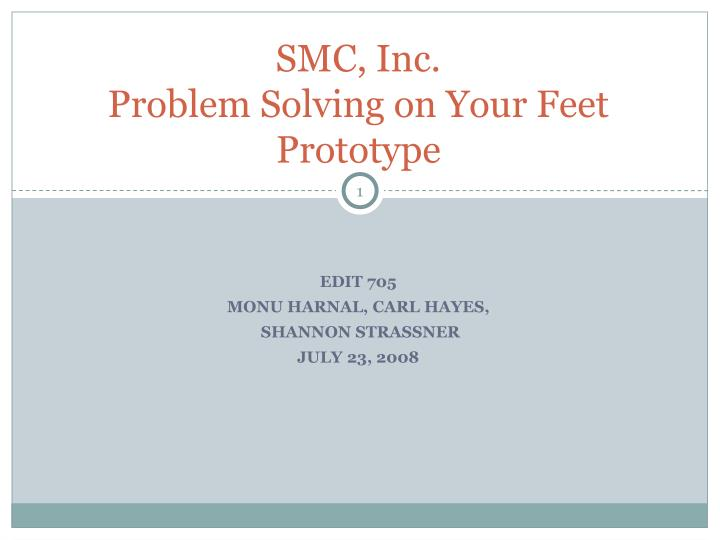 smc inc problem solving on your feet prototype n.