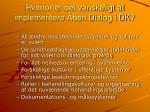 hvorfor er det vanskeligt at implementere ben dialog i dk
