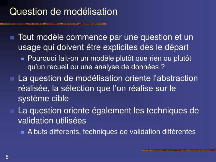 Question de modélisation