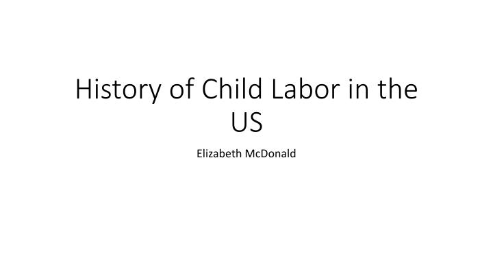 history of child labor in the us n.