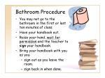 bathroom procedure
