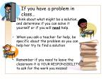 if you have a problem in class