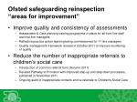 ofsted safeguarding reinspection areas for improvement