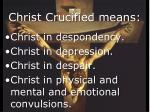christ crucified means2