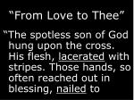from love to thee