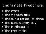 inanimate preachers