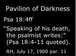 pavilion of darkness
