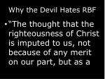 why the devil hates rbf
