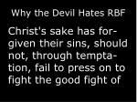 why the devil hates rbf7