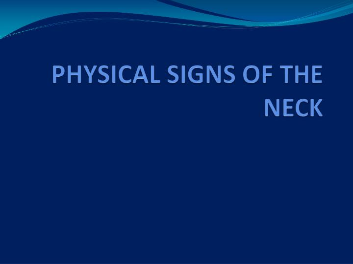 physical signs of the neck n.