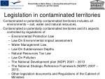 legislation in contaminated territories