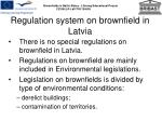 regulation system on brownfield in latvia