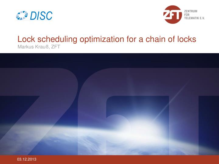 lock scheduling optimization for a chain of locks n.