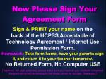 now please sign your agreement form