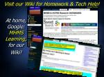 visit our wiki for homework tech help