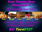 your yummy new password
