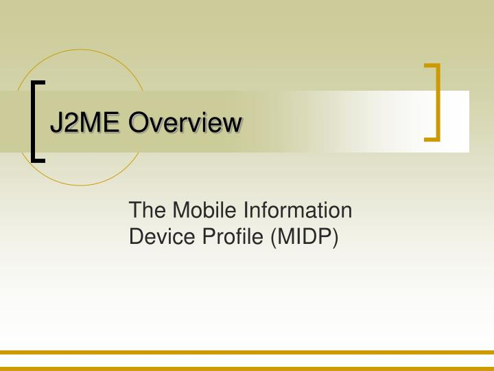 j2me overview n.