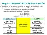 etapa 2 diagn stico e pr avalia o