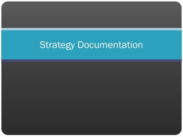 Strategy Documentation