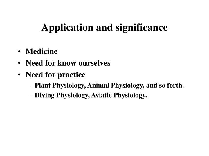 Application and significance