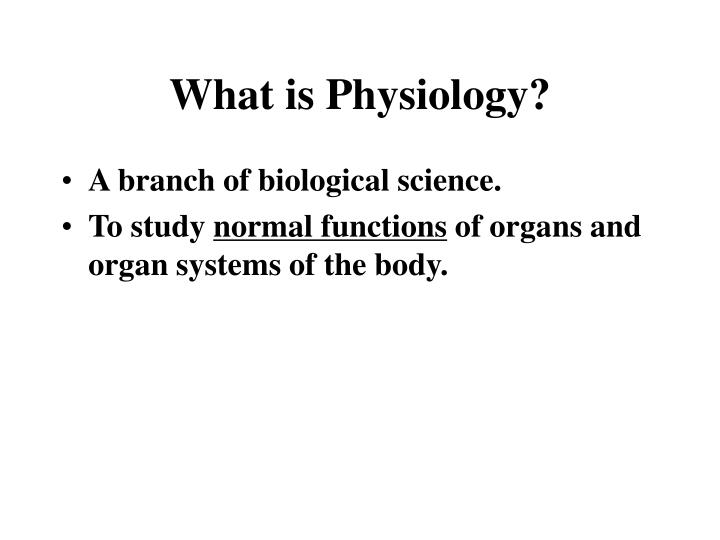 What is physiology
