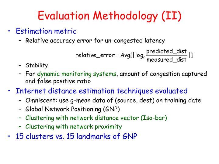 Evaluation Methodology (II)