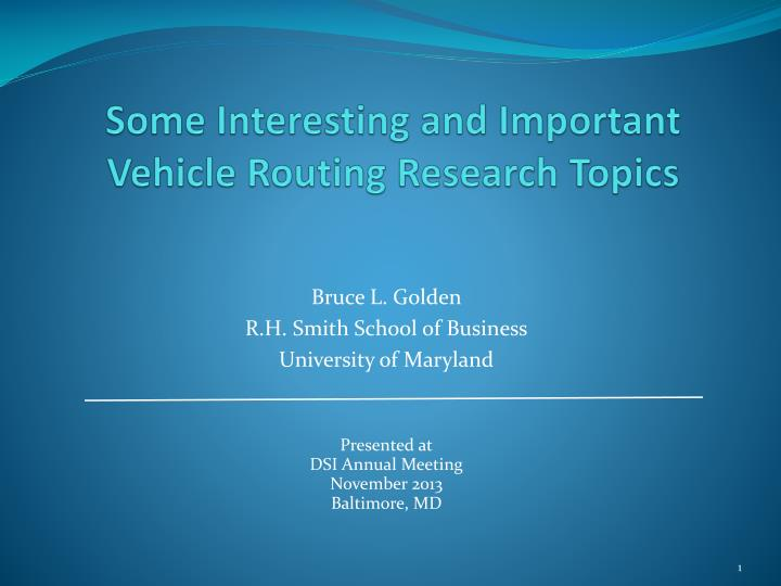 some interesting and important vehicle routing research topics n.