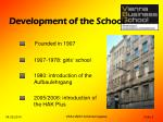development of the school