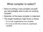 what compiler to select