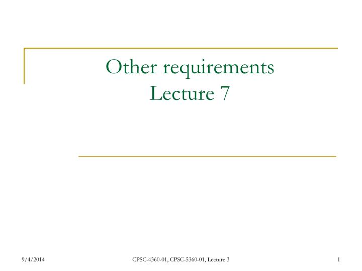 other requirements lecture 7 n.