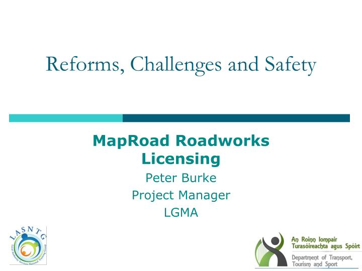 reforms challenges and safety n.