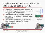 application model evaluating the efficiency of path diversity