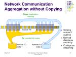 network communication aggregation without copying