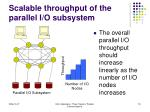 scalable throughput of the parallel i o subsystem