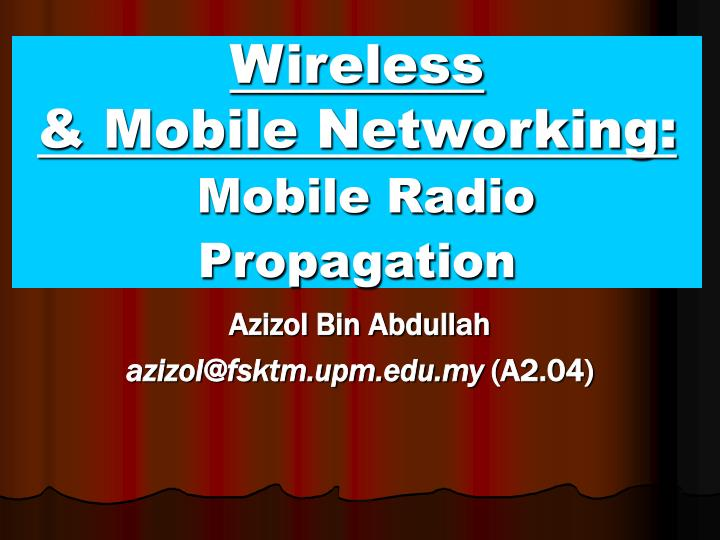 wireless mobile networking mobile radio propagation n.