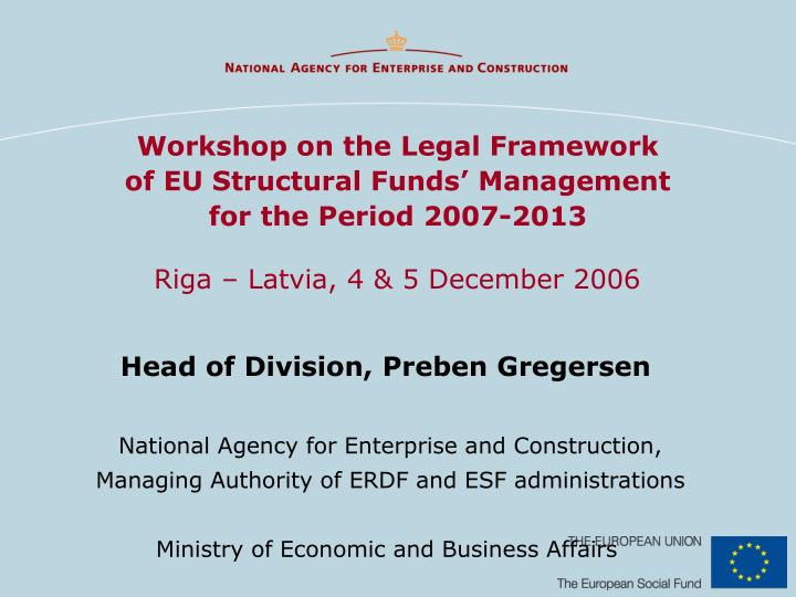 workshop on the legal framework of eu structural funds management for the period 2007 2013 n.
