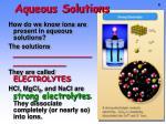 aqueous solutions