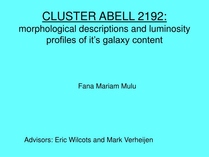 cluster abell 2192 morphological descriptions and luminosity profiles of it s galaxy content n.