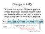 change in init