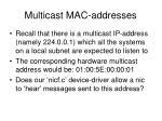 multicast mac addresses