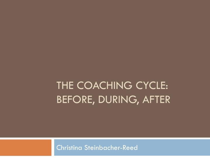 the coaching cycle before during after n.