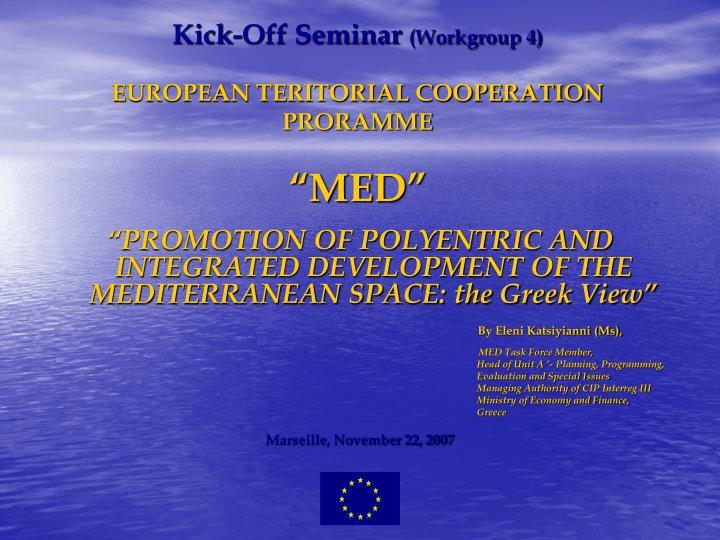 kick off seminar workgroup 4 european teritorial cooperation proramme med n.