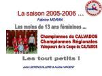 la saison 2005 2006