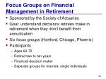focus groups on financial management in retirement