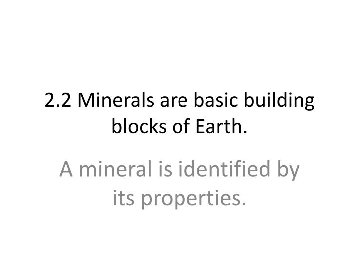 2 2 minerals are basic building blocks of earth n.