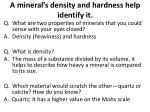 a mineral s density and hardness help identify it1