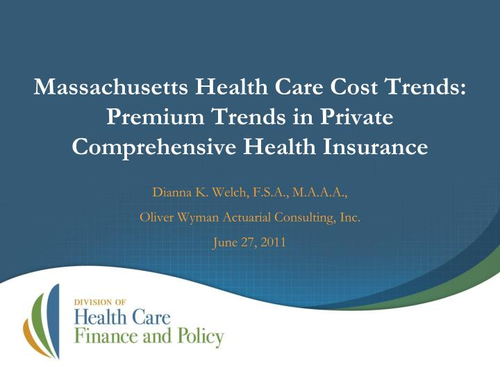 massachusetts health care cost trends premium trends in private comprehensive health insurance n.
