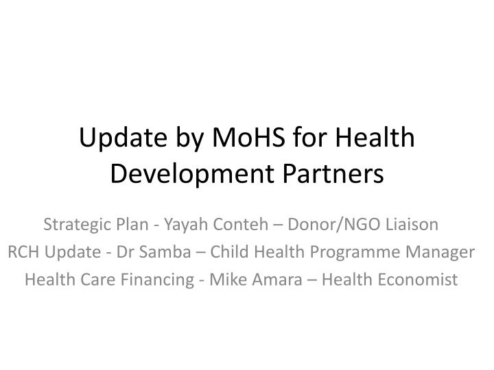update by mohs for health development partners n.