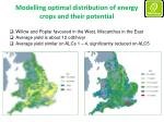 modelling optimal distribution of energy crops and their potential